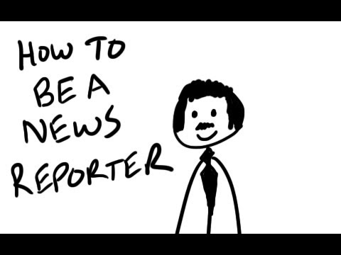 How To Be A News Reporter