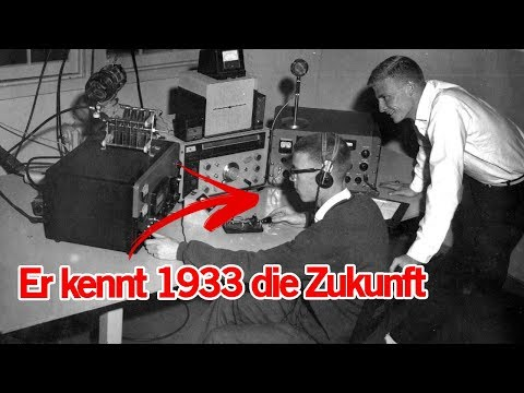 Dieser Mann sagte LIVE im Radio 1933 die heutige Zukunft voraus - Zeitreisender? | MythenAkte