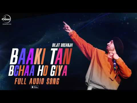 Baaki Tan Bchaa Ho Gaya (Full Audio Song) | Diljit Dosanjh | Punjabi Song | Speed Records
