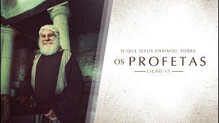 Bíblia Fácil | Ensinos de Jesus | TEMA 15 #Profetas | 19ª Temporada