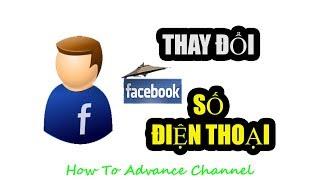 Cách Thay Đổi Thay Gỡ  Số Điện Thoại Facebook