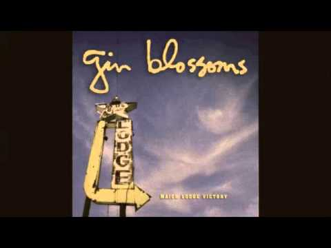 Gin Blossoms - Long Time Gone