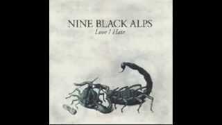 Watch Nine Black Alps Bitter End video