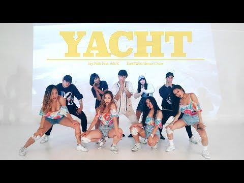 [EAST2WEST] Jay Park - YACHT (k) (Feat. Sik-K) Dance Cover