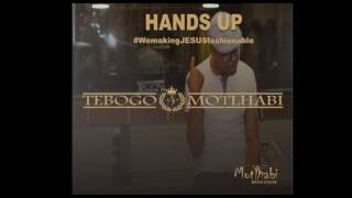 Hand 39 S Up Tebogo Motlhabi Official Audio