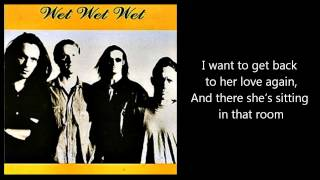 Watch Wet Wet Wet She Might Never Know video