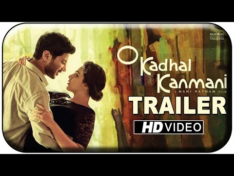 Official Trailer - OK Kanmani | O Kadhal Kanmani | Mani Ratnam | A R Rahman | Dulquer | Nithya Menen