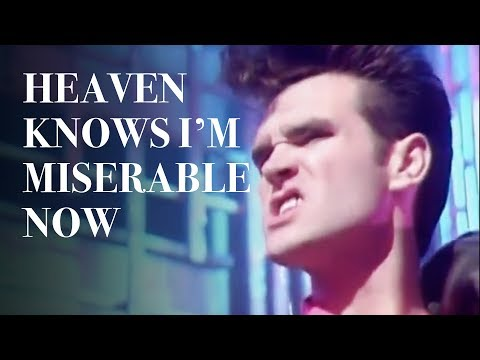 Smiths - Heaven Knows Im Miserable Now