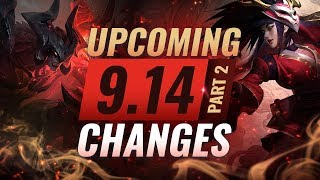MASSIVE CHANGES Part 2: New buffs and reworks coming in Patch 9.14 - League of Legends
