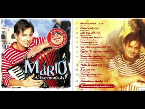 Márió - Márió, A Harmonikás (Teljes Album)