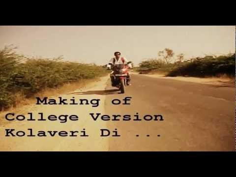 College Version Kolaveri Di Making video