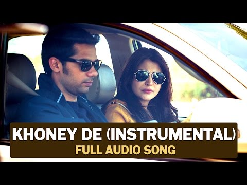 Khoney De (Instrumental) | Full Audio Song | NH10 | Anushka Sharma, Neil Bhoopalam