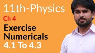 Physics Ch 4 no Numerical 4.1 to 4.3 - Physics Chapter 4 Work And Energy - FSc Part 1 Pre Medical