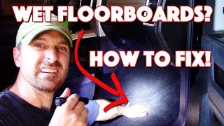 Wet Floorboards In Your Vehicle? Why It's Happening And How To Fix It!