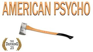 American Psycho | The Defining 25