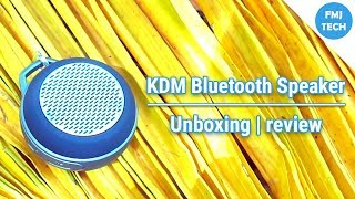 KDM Bluetooth Speaker | Unboxing + Review  😎