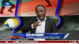 Sports Tonight: Super Falcons, Iheanacho Shine At 2016 CAF Awards In Abuja