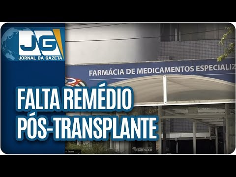 Falta remédio pós-transplante