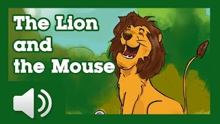 The Mouse and the Lion - Fairy tales and stories for children