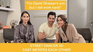 Varun, Shraddha, Nora IMITATE Each Other! | Street Dancer 3D Interview | Jayraj Gill