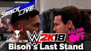 Smackdown Live! | WWE2K18 Bison's Last Stand #8 (w/commentary)