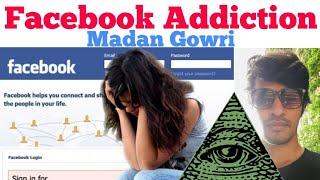 Facebook Addiction   Tamil   Madan Gowri   MG