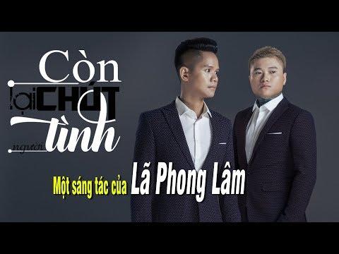 Còn Lại Chút Tình Người - Vũ Duy Khánh ft Lã Phong Lâm [Lyrics HD] thumbnail