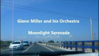 Glenn Miller And His Orchestra Moonlight Serenade