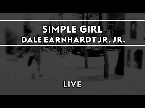 Dale Earnhardt Jr. Jr. - Simple Girl [live] video