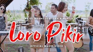 Download lagu Bajol Ndanu Ft. Fira & Nabila - Loro Pikir ( ) | KENTRUNG