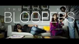 Idhu Namma Aalu Bloopers