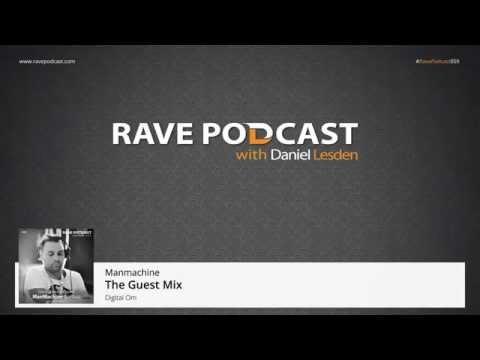Daniel Lesden - Rave Podcast 059: guest mix by Manmachine (Serbia)
