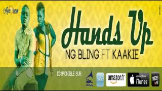 HANDS UP - NG BLING FEAT KAAKIE ( AUDIO)