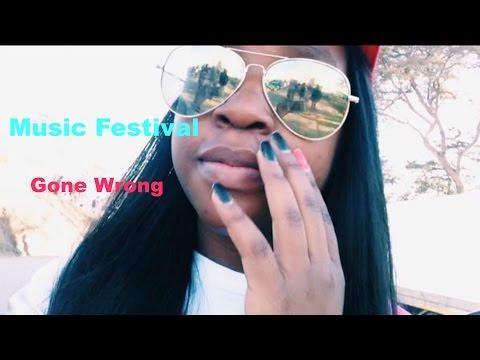 🎶Music festival gone wrong 🎶