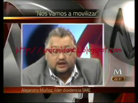 Alejandro Muñoz amenaza tomar las instalaciones del SME