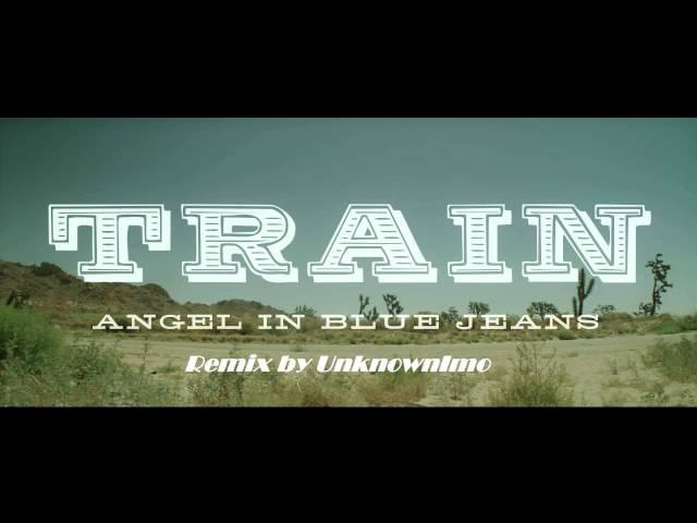 Train-Angel In Blue JeansSukaBeats Remix
