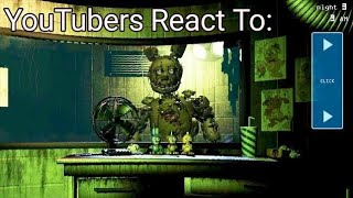 YouTubers React To Springtrap Looking Right at You