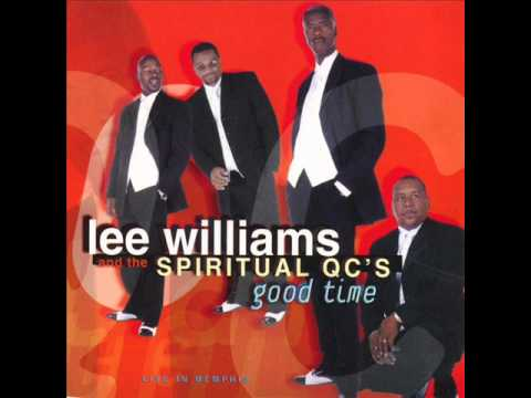 Lee Williams & The Spiritual QC's Can't Run