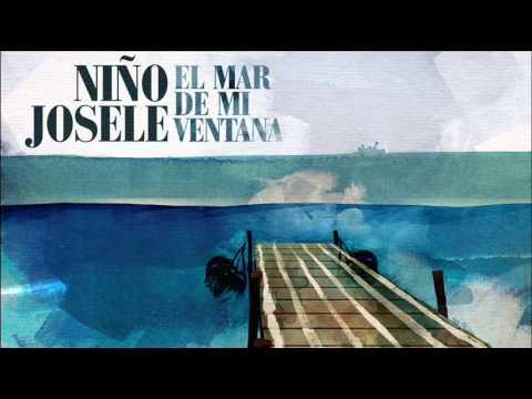 Niño Josele - Dulce canastera