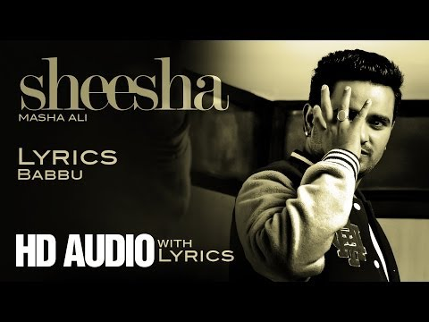 ✍ Masha Ali | Sheesha | Lyrics | HD Audio Brand New Punjabi...