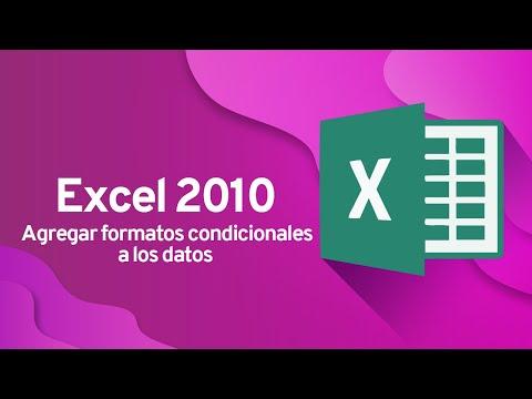 Excel 2010: Agregar formatos condicionales a los datos