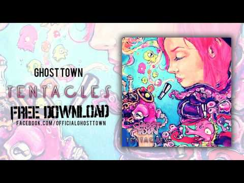 Ghost Town - Tentacles