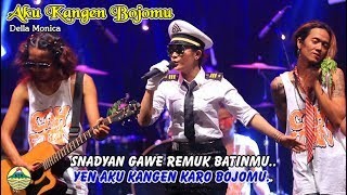 download lagu Della Monica - Aku Kangen Bojomu gratis