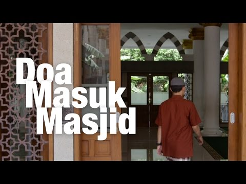 Panduan Ibadah: Doa Masuk Masjid