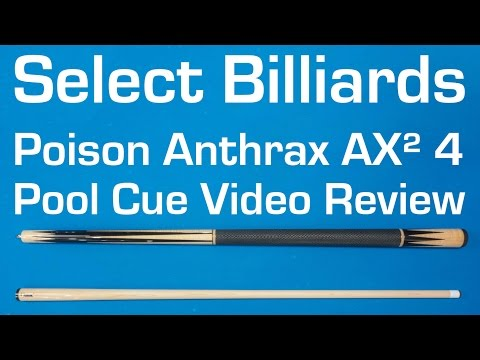Poison Anthrax AX² 4 Pool Cue Review by Select Billiards