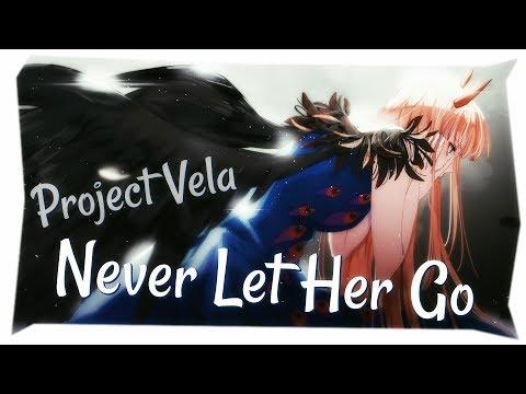 Nightcore - Never Let Her Go