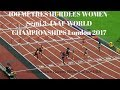 100m HURDLES WOMEN- Semi 3- IAAF WORLD ATHLETICS CHAMPIONSHIPS London 2017