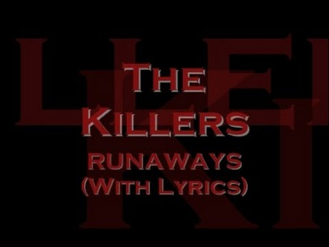 The Killers - Runaways (With Lyrics)