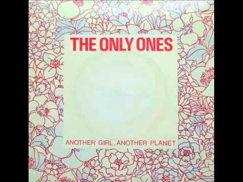 The Only Ones - Another Girl Another Planet (single 1978)