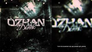 Özkan - Dönek (Diss to Zeo jaweed) (Lyric Video)